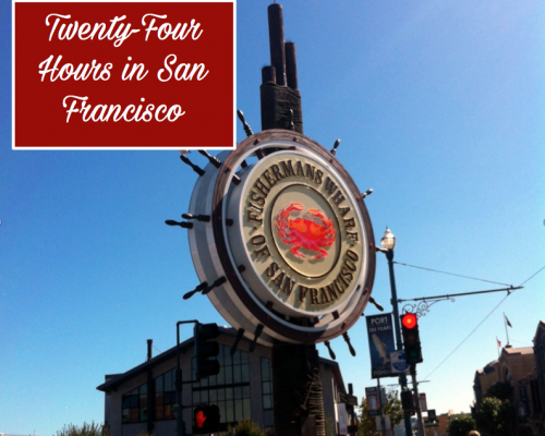 24 Hours in San Francisco
