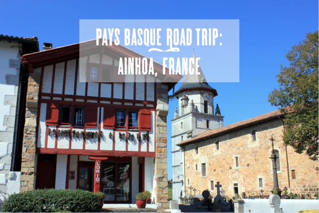AInhoa, 4 Towns to Visit in Pays Basque
