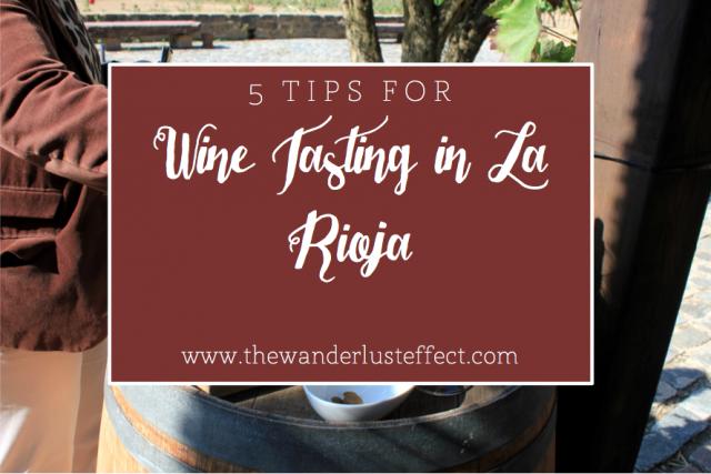5 Tips for Wine Tasting in La Rioja #basquecountry #spain