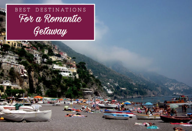 Best Destinations for a Romantic Getaway