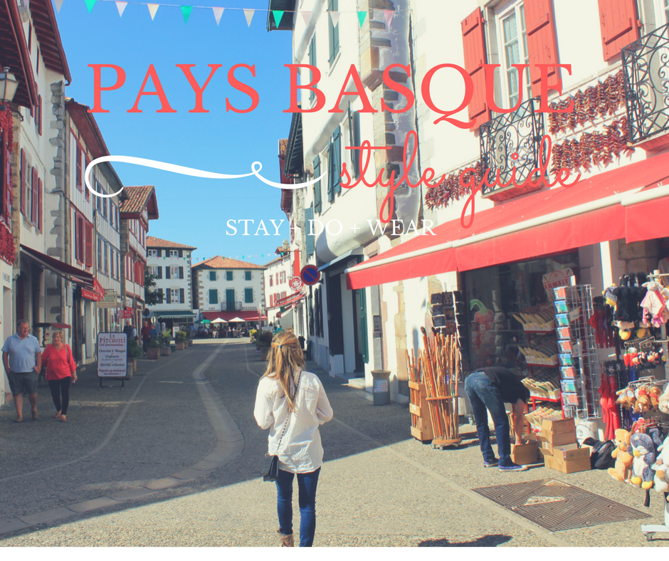 Style Guide for Pays Basque | The Wanderlust Effect