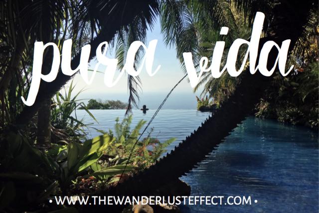 PURA VIDA IN COSTA RICA - THE WANDERLUST EFFECT