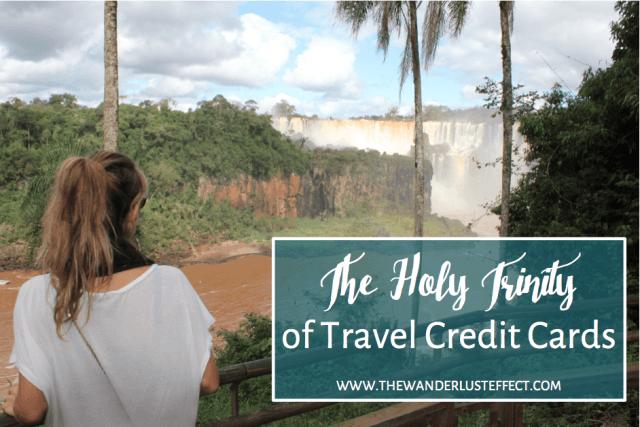 Best Travel Credit Cards • The Wanderlust Effect Travel Blog