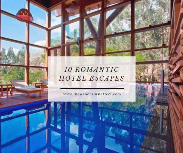 Tambo del Inka // 10 Romantic Hotels to Put on Your Wish List