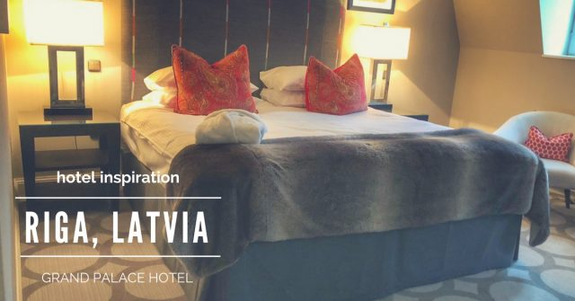 HOTEL INSIDER: A Stay at Grand Palace Hotel, Riga
