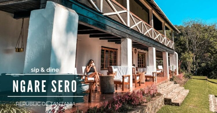 HOTEL INSIDER: A Stay at Ngare Sero Mountain Lodge, Tanzania